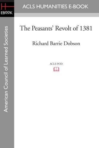 9781597405485: The Peasants' Revolt of 1381 (ACLS History E-Book Project Reprint Series: History in Depth)