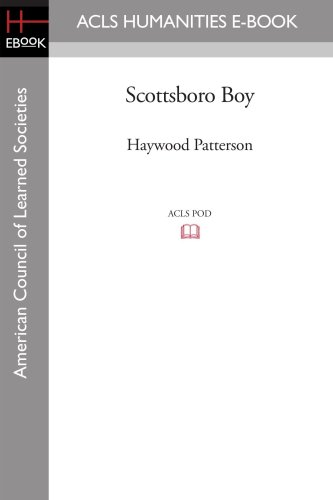 Scottsboro Boy: Earl Conrad; Haywood