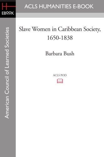 9781597405577: Slave Women in Caribbean Society, 1650-1838
