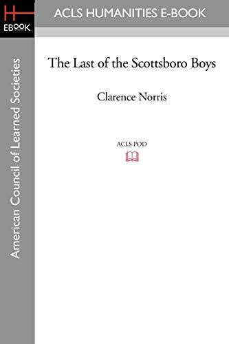 9781597405621: The Last of the Scottsboro Boys (ACLS Humanities E-Book)