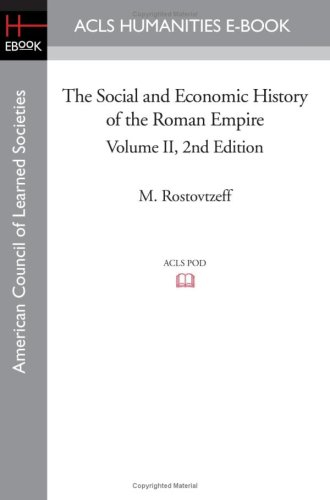 9781597405645: The Social and Economic History of the Roman Empire Volume II 2nd Edition (Acls History E-Book Project Reprint Series)