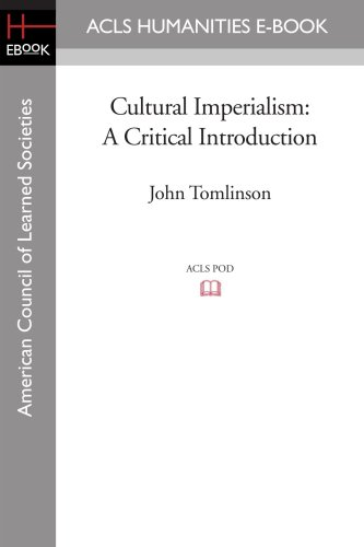 9781597405690: Cultural Imperialism: A Critical Introduction (American Council of Learned Societies)