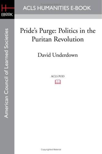 9781597405775: Pride's Purge: Politics in the Puritan Revolution
