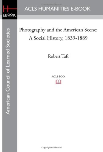 9781597405867: Photography and the American Scene: A Social History, 1839-1889