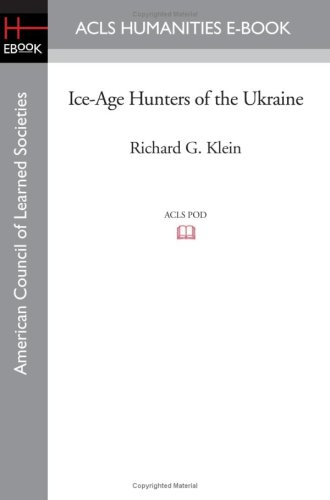 9781597405898: Ice-Age Hunters of the Ukraine