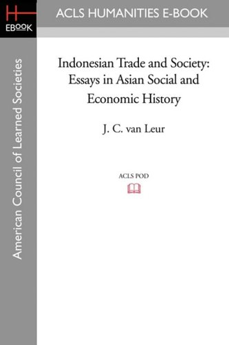 9781597406048: Indonesian Trade and Society: Essays in Asian Social and Economic History