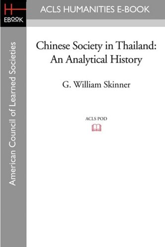 9781597406062: Chinese Society in Thailand: An Analytical History (Acls History E-book Project)