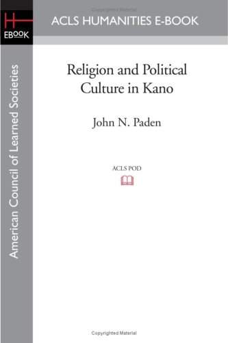 9781597406154: Religion and Political Culture in Kano
