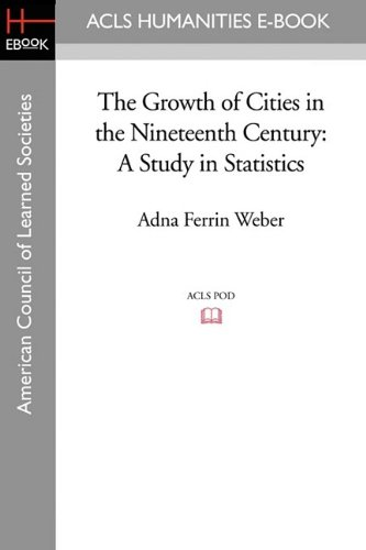 9781597406420: The Growth of Cities in the Nineteenth Century: A Study in Statistics