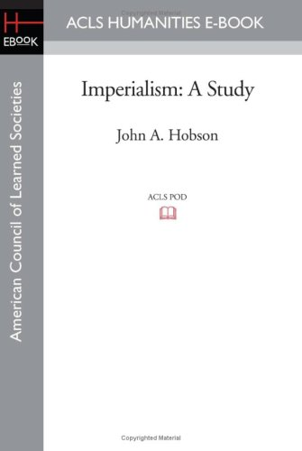 9781597406444: Imperialism: A Study