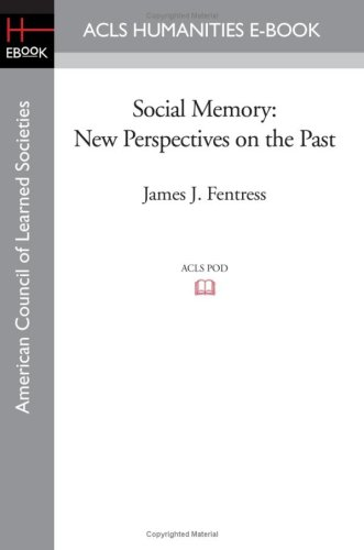 Social Memory: New Perspectives on the Past: Chris Wickham
