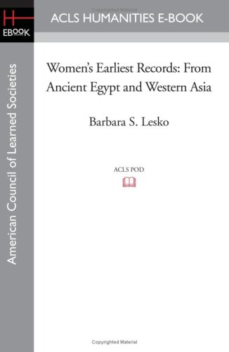 9781597406901: Women's Earliest Records: From Ancient Egypt and Western Asia