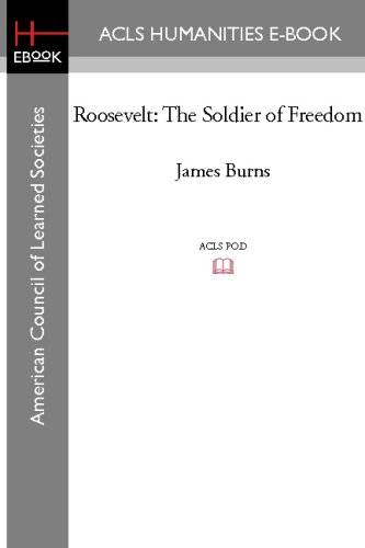 9781597407144: Roosevelt: The Soldier of Freedom