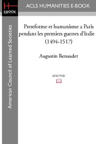 9781597407182: Prereforme et humanisme a Paris pendant les premiers guerres d'Italie (1494-1517)