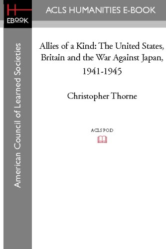 9781597407199: Allies of a Kind: The United States, Britain and the War Against Japan, 1941-1945