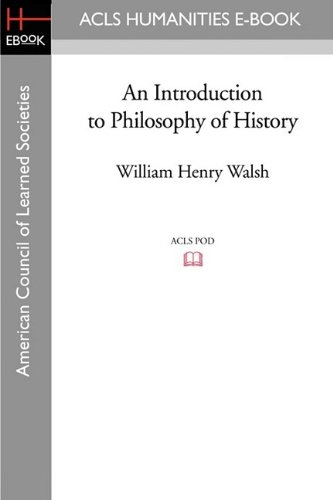 9781597407632: An Introduction to Philosophy of History