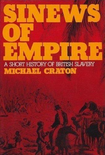 9781597408059: Sinews of Empire: A Short History of British Slavery