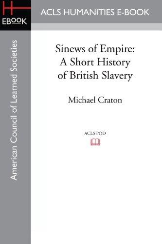 9781597409797: Sinews of Empire: A Short History of British Slavery