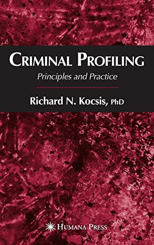 9781597451093: Principles And Practice Of Criminal Profiling