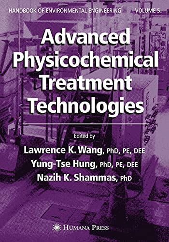 9781597451734: Advanced Physicochemical Treatment Technologies (Handbook of Environmental Engineering S.)