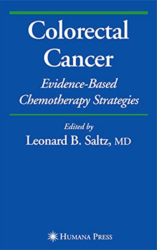9781597452151: Colorectal Cancer: Evidence-based Chemotherapy Strategies (Current Clinical Oncology)
