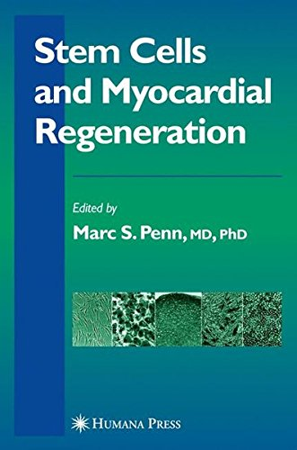 9781597452724: Stem Cells and Myocardial Regeneration (Contemporary Cardiology)