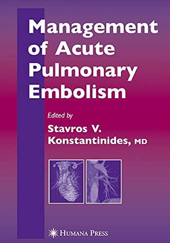 9781597452878: Management of Acute Pulmonary Embolism (Contemporary Cardiology)