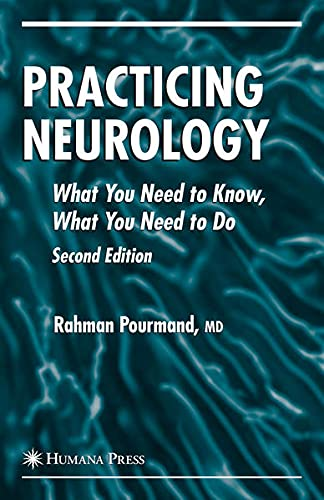 9781597452977: Practicing Neurology: What You Need to Know, What You Need to Do (Current Clinical Neurology)