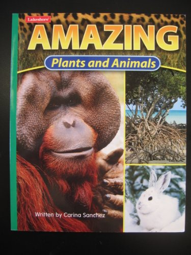 Amazing Plants and Animals (Multilevel Nonfiction Book,: n/a