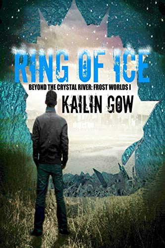 9781597480949: Ring of Ice (Frost Worlds Trilogy: Beyond the Crystal River #1) (Volume 1)