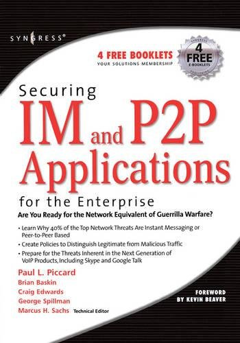 9781597490177: Securing IM and P2P Applications for the Enterprise
