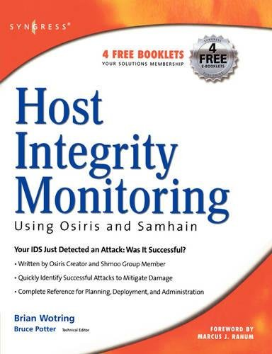 9781597490184: Host Integrity Monitoring Using Osiris and Samhain