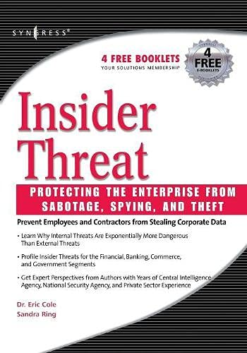 9781597490481: Insider Threat: Protecting the Enterprise from Sabotage, Spying, and Theft