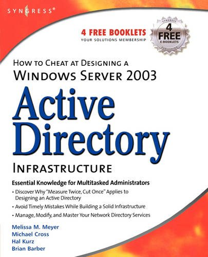 9781597490580: How to Cheat at Designing a Windows Server 2003 Active Directory Infrastructure