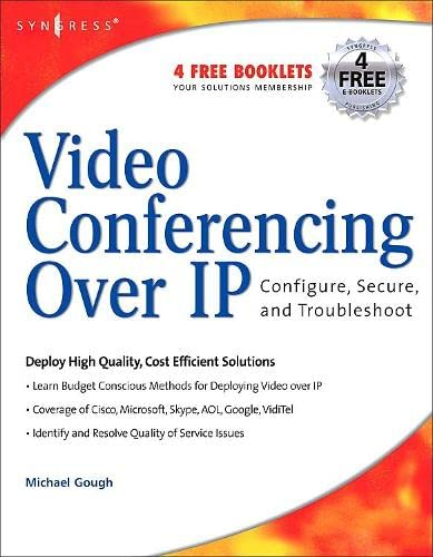 9781597490634: Video Conferencing Over IP: Configure, Secure, and Troubleshoot