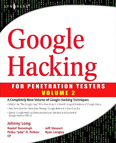9781597491761: Google Hacking for Penetration Testers, Volume 2: vol. 2