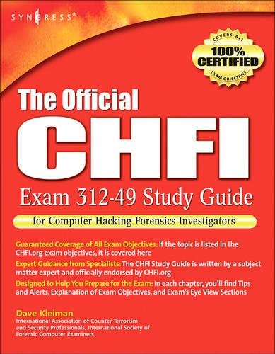 9781597491976: The Official CHFI Study Guide (Exam 312-49): for Computer Hacking Forensic Investigator