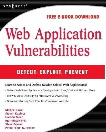 9781597492096: Web Application Vulnerabilities: Detect, Exploit, Prevent