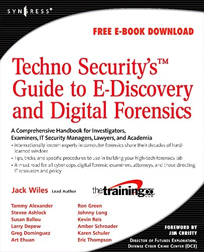 9781597492232: TechnoSecurity's Guide to E-Discovery and Digital Forensics: A Comprehensive Handbook