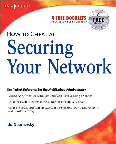 How to Cheat at Securing Your Network: Dubrawsky, Ido