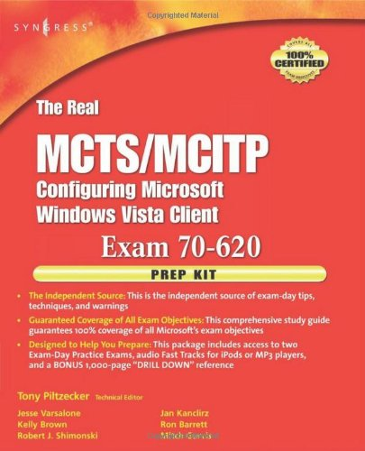 The Real MCTS/MCITP Exam 70-620 Prep Kit: Varsalone, Jesse; Brown,