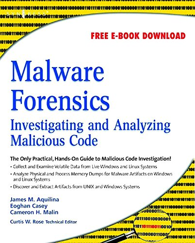 9781597492683: Malware Forensics: Investigating and Analyzing Malicious Code