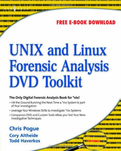 9781597492690: UNIX and Linux Forensic Analysis DVD Toolkit