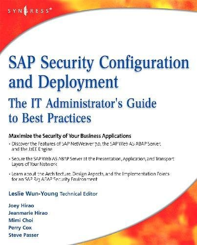 9781597492843: SAP Security Configuration and Deployment: The IT Administrator's Guide to Best Practices