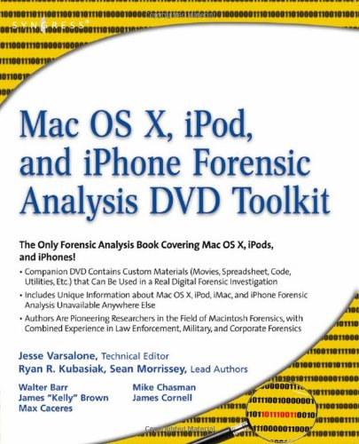 9781597492973: Macintosh OS X, iPod, and iPhone Forensic Analysis DVD Toolkit
