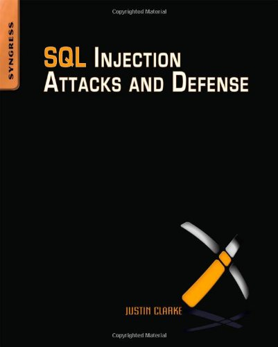 9781597494243: SQL Injection Attacks and Defense