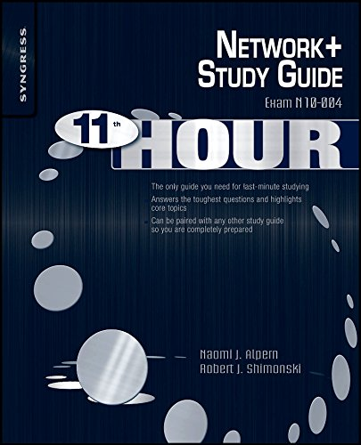 9781597494281: Eleventh Hour Network+: Exam N10-004 Study Guide