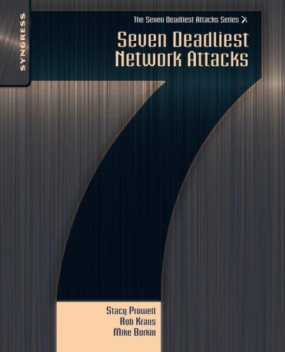 9781597495493: Seven Deadliest Network Attacks (Seven Deadliest Attacks)