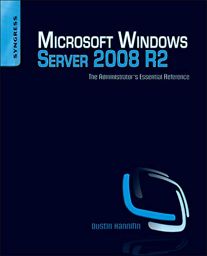 9781597495783: Microsoft Windows Server 2008 R2 Administrator's Reference: The Administrator's Essential Reference