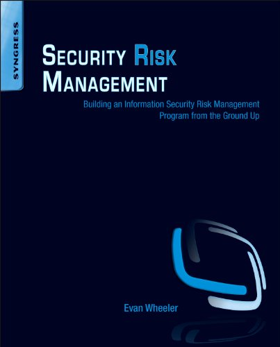 9781597496155: Security Risk Management: Building an Information Security Risk Management Program from the Ground Up